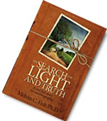 The Search For Light And Truth